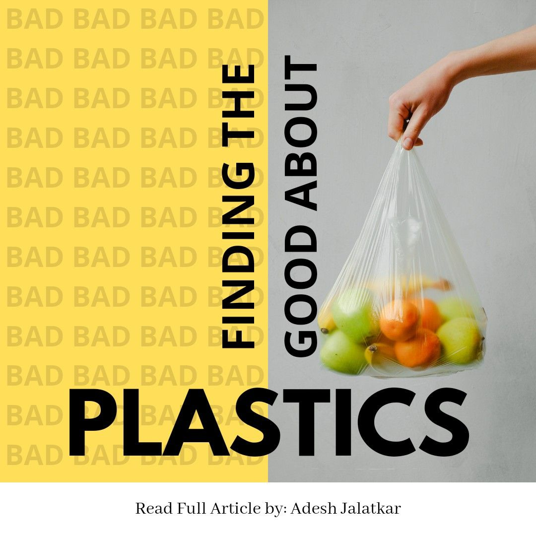 Finding The Good About Plastic