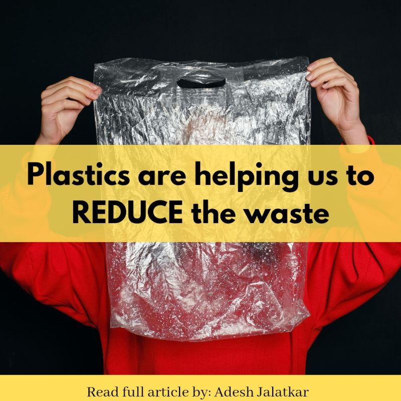 Plastic is helping us reduce waste