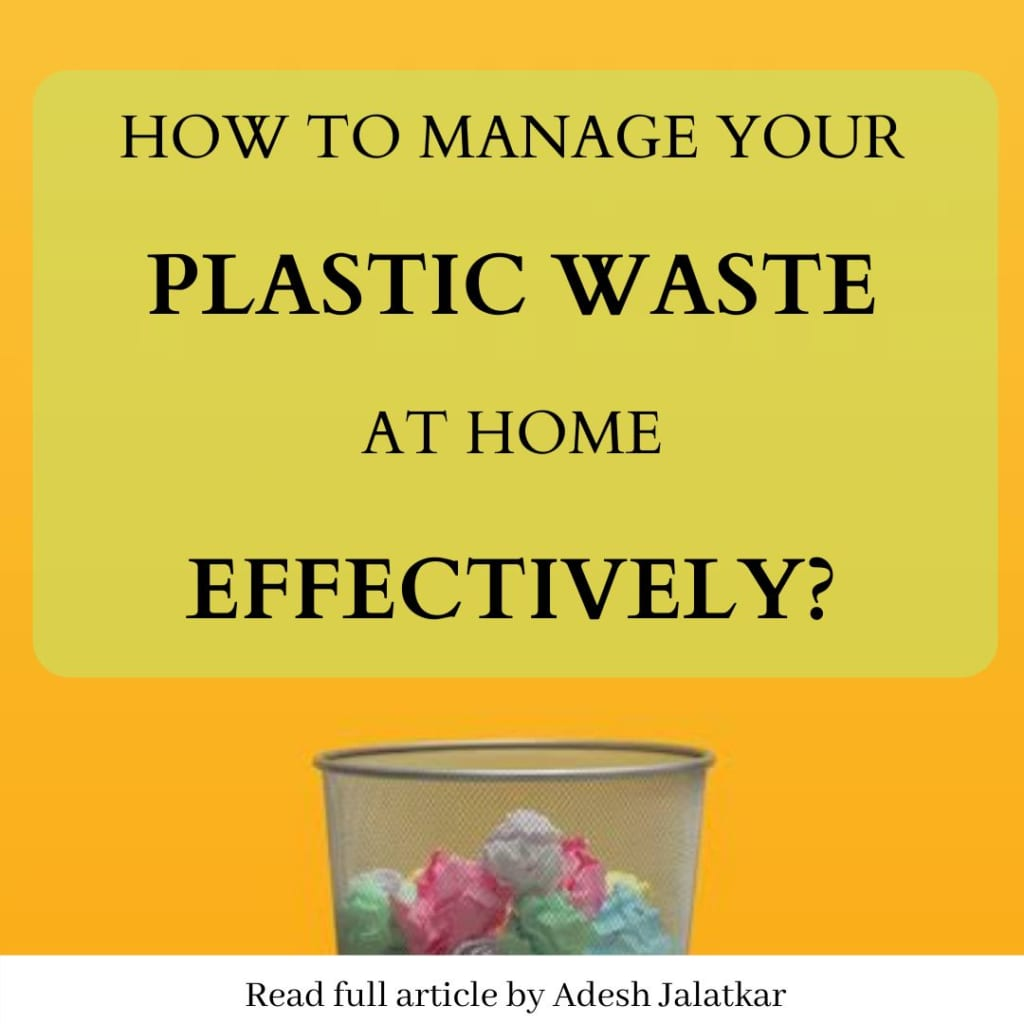 How to manage your plastic waste at home effectively